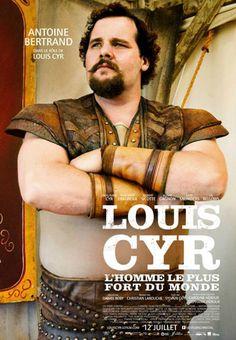 Louis Cyr : L'homme le plus fort du monde est un film biographique québécois réalisé par Daniel Roby et mis en scène par Sylvain Guy sorti en 2013. Le personnage principal, Louis Cyr est interprété par Antoine Bertrand. (Wikipédia) (Telus Télé Optik / Mars 2014)