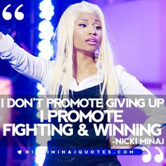 I Promote Fighting and Winning | Nicki Minaj Quotes #quotes #nickiminajquotes #nickiminaj