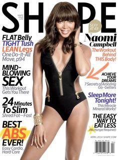 Shape Magazine April 2014   Naomi Campbell