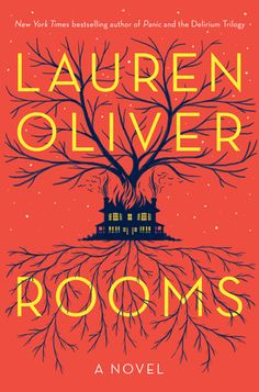 """Rooms by Lauren Oliver.  """"A family comes to terms with their estranged father's death in Oliver's first novel for adults. Told from the perspective of two ghosts living in the old house, this unique story weaves characters and explores their various past connections. Great book!"""" - Rachel Fewell, Denver Public Library, Denver, CO"""