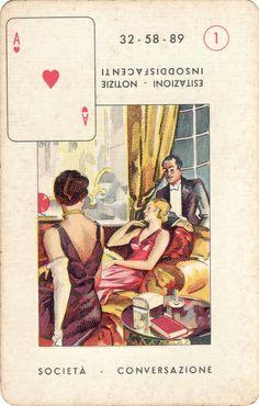 A♥ 1. SOCIETÀ - CONVERSAZIONE. Esitazioni - Notizie. Insoddisfacenti. 32-58-89. Modiano cards