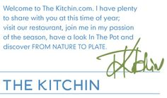 Welcome to The Kitchin - Chef Tom Kitchin is one of my heroes. This restaurant is on the list of my 'Culinary Weeks touring the UK' for 2013.