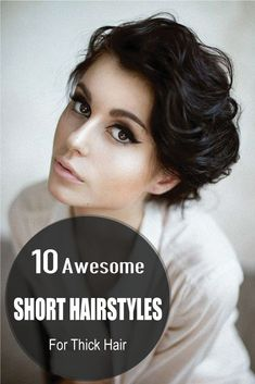 Short hairstyles are the best choice for the working women for its low maintenance feature. When you have short hairstyle and looking for something attractive and appealing have a look to these 10 Awesome Short Hairstyles For Thick Hair, the Best Short