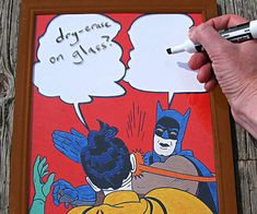Now you and your friends can make up countless creative scenarios and keep the laughs coming all day long as you watch the Caped Crusader slap that little bitch ass Robin for his idiotic remarks with the Batman slap meme dry erase board.