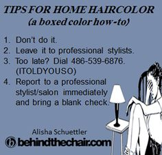Tips For Home Haircolor #paulmitchell #pmtslombard #funny #hairhumor #color #stylists #cosmetologists