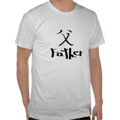 Chinese Father Symbol Shirt