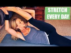 Stretches For Every Day - YouTube