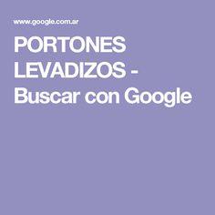 PORTONES LEVADIZOS - Buscar con Google