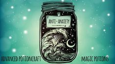 Advanced Potioncraft: How to Make and Use a Potion against Anxiety
