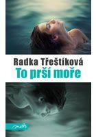 To prší moře - Radka Třeštíková / Motto - detail titulu Library University, Luxor, Motto, Roman, Internet, Fantasy, Books, Movies, Movie Posters