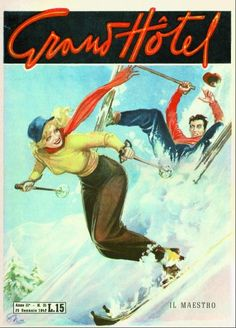 Grand Hotel ski poster 1947 - Via: http://torino.repubblica.it Winter sports