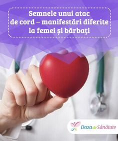Semnele unui atac de cord – manifestări diferite la femei și bărbați.  Atacul de cord apare ca urmare a unui deficit în oxigenarea arterelor coronare, responsabile de hrănirea miocardului. Coron, Problem Solving, Health, Loosing Weight, Health Care, Salud