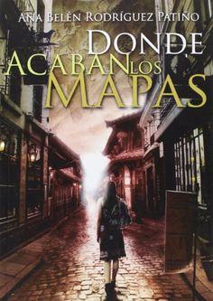 Donde Acaban Los Mapas de Ana Belén Rodríguez Patiño http://www.amazon.es/dp/8494133276/ref=cm_sw_r_pi_dp_YJsKwb1EYPX19