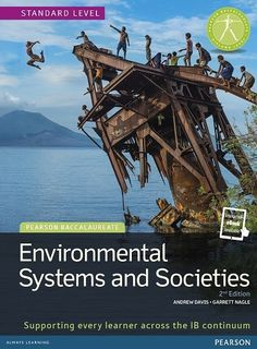 Pearson Baccalaureate: Environmental Systems and Societies 2nd Edition textbook + eText bundle NOT YET PUBLISHED AUGUST 1, 2015
