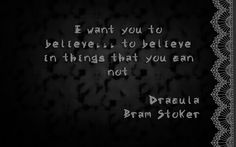 Quote from Dracula by Bram Stoker