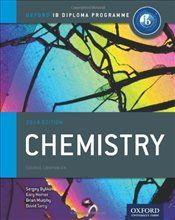 IB Chemistry Course Book 2014 edition: Oxford IB Diploma Programme (International Baccalaureate)