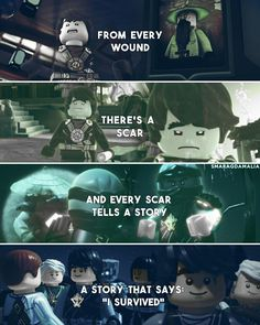 "[ ""from every wound there's a scar and every scar tells a story. A story that says: ""I survived"""" ] #quote ⚪#LEGONinjago #Ninjago ⚪S5 & Season Special:  #Possession #DayOfTheDeparted ⚪My edit. Hope you'll like it. :-) ⚪if you repost, please don't forget to give me credit. ⚪Credit isn't necessary but very appreciated."