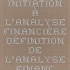 Initiation à l'analyse financière - Définition de l'analyse financière
