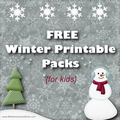 Free Winter Printable Packs To Help Keep The Kids Busy...