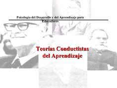Presentacion Conductismo Psicologia Skinner by leyaflor via slideshare