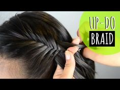 Recogido con trenza - up do with a braid (peinados faciles - easy hairstyles) JUSTDONE - YouTube