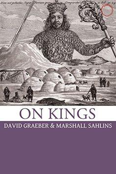On Kings by David Graeber https://www.amazon.com/dp/0986132500/ref=cm_sw_r_pi_dp_U_x_PG7qAbKRAG5M2