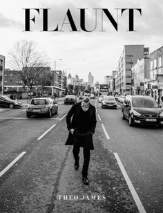 Grooming for Theo James by Carol Morley for Flaunt Magazines 'The Locations' issue