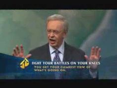 Fight your Battles on your knees - Dr Charles Stanley