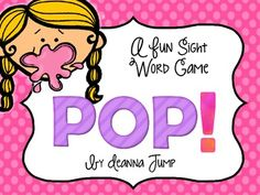 POP Sightword Game by Deanna Jump ~ Fun and free!