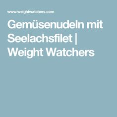 Gemüsenudeln mit Seelachsfilet | Weight Watchers