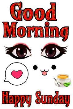 Good Morning Sunday Photos Good Morning Sunday Pictures, Happy Sunday Hd Images, Good Morning Happy Sunday, Sunday Photos, Latest Good Morning, Good Morning Picture, Good Morning Messages, Honey Shop, Faith In God