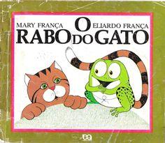 ATIVIDADES PARA EDUCADORES: Livro O RABO DO GATO, de Mary e Eliardo França