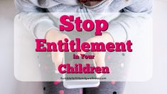 How to Stop Entitlement in Your Children A sense of entitlement is the belief that one is inherently deserving of privileges. Find out ways to stop the entitlement mentality from taking hold. Kids And Parenting, Parenting Hacks, Sense Of Entitlement, Train Up A Child, Family Boards, Christian Parenting, My Children, Your Child, Helpful Hints