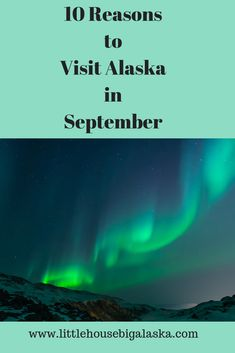 10 Reasons to Visit Alaska in September. My secret is out, I think September is the best month to visit Alaska! via Little House Big Alaska We are want to say thanks if you like to share this post to another people via your fac Packing For Alaska, Alaska Cruise Tips, Packing List For Cruise, Alaska Travel, Cruise Vacation, Alaska Trip, Usa Travel, Cruise Travel, Tonga