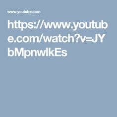 https://www.youtube.com/watch?v=JYbMpnwlkEs