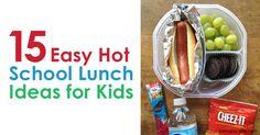 15 Easy Hot School Lunch Ideas for Kids