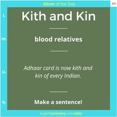kith and kin idiom meaning and sentence Advanced English Vocabulary, English Vocabulary Words, English Idioms, English Phrases, English Lessons, English Vinglish, Interesting English Words, Learn English Words, English Conversation Learning