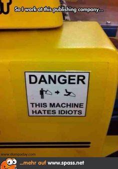 Kein Arbeitsplatz für Idioten