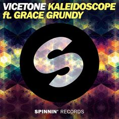 Vicetone - Kaleidoscope Ft. Grace Grundy (Preview)[Available 4 November] by Spinnin' Records