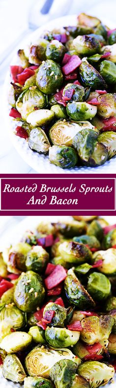 Fresh roasted vegetables, garlic, and bacon are the three key ingredients to these perfectly Roasted Brussels Sprouts and Bacon.