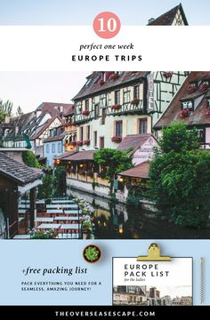 10 One Week Europe Trips + Packing List
