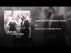 Quem Será (O Verdadeiro Amor) - YouTube