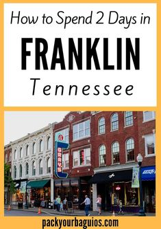 How to Spend 2 Days in Franklin, Tennessee Jamaica Travel, Texas Travel, Travel Usa, Travel Tips, Fun Travel, Travel Ideas, Franklin Tennessee, Nashville Tennessee, East Tennessee