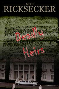 """99cents- Mystery-""""Deadly Heirs""""  Deadly Heirs by Mike Ricksecker 99cents for a Limited Time Only!   Saying Earl Kiddering is rich is like saying Babe Ruth hit a couple of home runs, but saying he's dead is more accurate. A month after the billionaire drowns in his own swimming pool, Earl's great-niece hires private investigator Chase Michael DeBarlo to find Kiddering's missing will while other family members squabble over the fortune. Dark family secrets ar"""