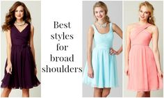 """Best Bridesmaid Dresses for Broad Shoulders: """"Broad Shoulders: You'll want to go for an option that elongates the neck and draws attention inward"""""""