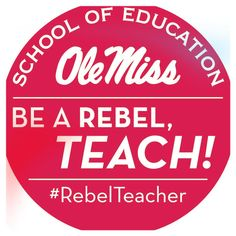 Teachers, pick up your #RebelTeacher sticker at the Ole Miss Ed School tent in front of the alumni center this weekend.