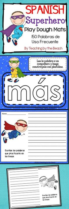 This product includes a Superhero theme set of 150 Spanish Sight Words play dough mats. It also includes 6 student response sheets in color and in black and white. Your kiddos will love the Superhero clipart on these cards as they practice their words.--Teaching by the Beach