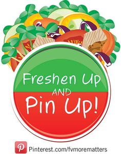 Celebrate Fruits & Veggies—More Matters Month with the Freshen Up & Pin Up contest! Take a pic of your healthy meal or snack & pin it to participate