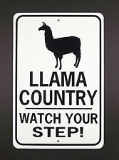 LLAMA COUNTRY Watch Your Step! Aluminum Sign Won't rust or fade. 040 thick Aluminum sign that will stand up to all kinds of weather. It is made like the County highway signs with vinyl graphics that won't peel off. Cute Llama, Aluminum Signs, Livestock, Rust, Sloths, Alpacas, Watch, Country, Friends