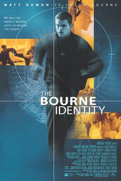 """Look at what they make you give."" The Bourne Identity"